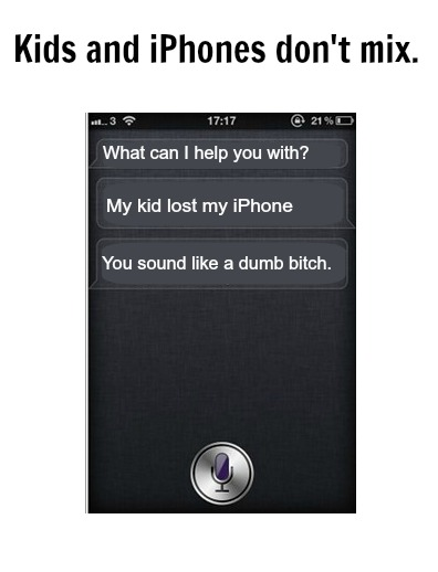 iPhones are not toys.
