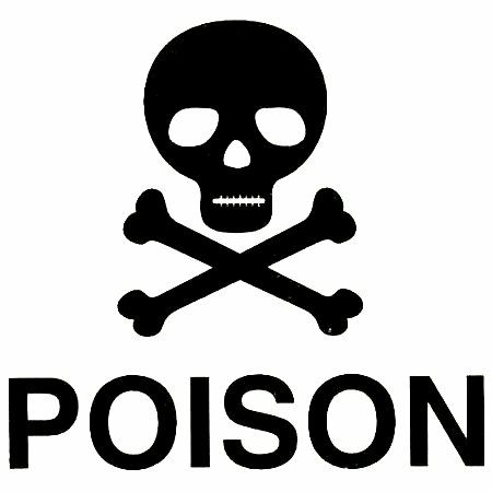 Do NOT poison your customers.