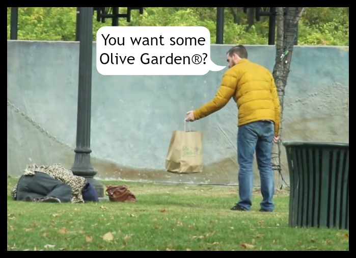 Man Feeds Olive Garden to Homeless: Humanitarian or Monster? | the ...