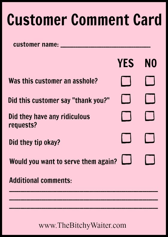 Servers Fill Out Comment Cards About Customers | the bitchy waiter